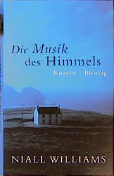 Die Musik des Himmels - Niall Williams