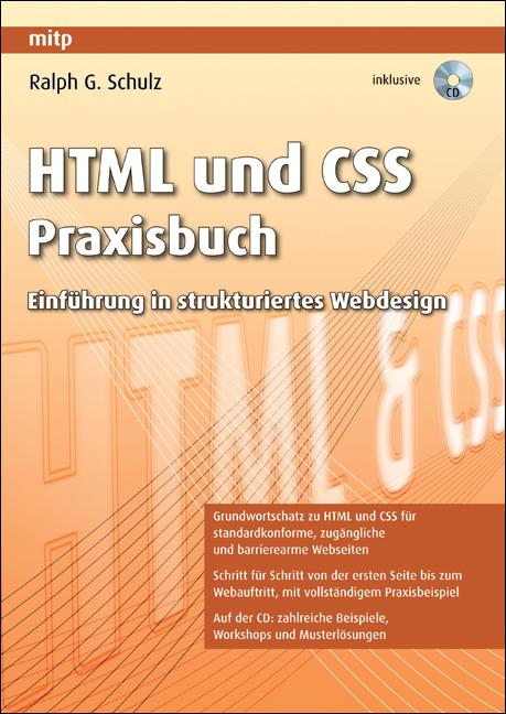 HTML und CSS Praxisbuch: Einführung in struktur...