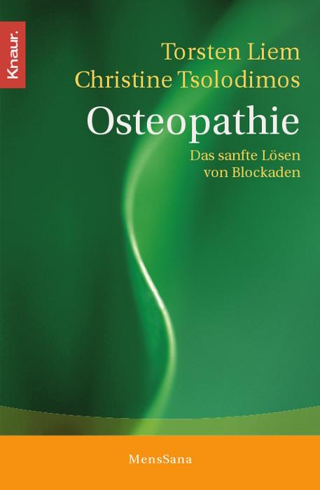 Osteopathie: Das sanfte Lösen von Blockaden - T...