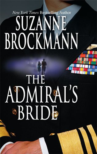 The Admiral´s Bride (Tall, Dark and Dangerous) - Suzanne Brockmann