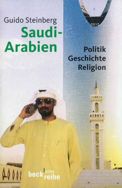 Saudi-Arabien: Politik - Geschichte - Religion ...