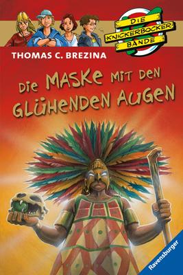 Die Knickerbockerbande Sonderband 05. Die Maske mit den glühenden Augen: Krimiabenteuer Nr. 40 - Thomas C. Brezina