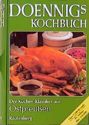 Doennigs Kochbuch. Das ostpreußische Familien- ...