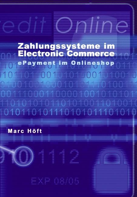 Zahlungssysteme im Electronic Commerce: ePaymen...