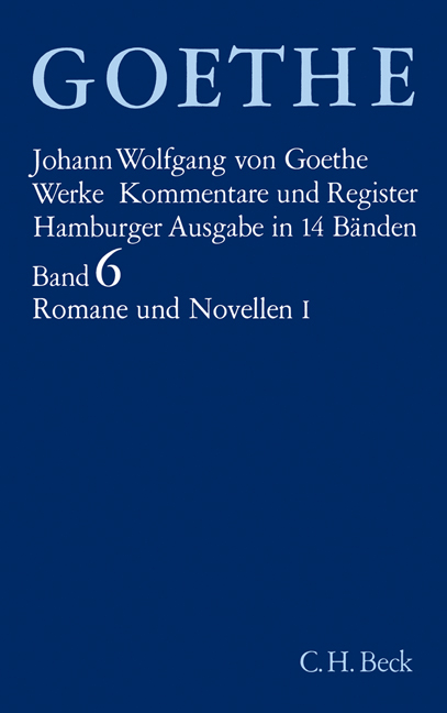 Goethe Werke Hamburger Ausgabe. 14 Leinenbände in Schmuckkassette: Werke, 14 Bde. (Hamburger Ausg.), Bd.6, Romane und No