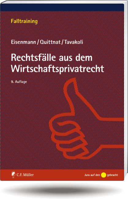Rechtsfälle aus dem Wirtschaftsprivatrecht (Fal...