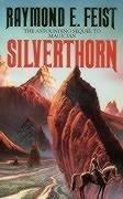 Silverthorn. The sequel to ´Magician´. (Riftwar Saga) - Raymond E. Feist