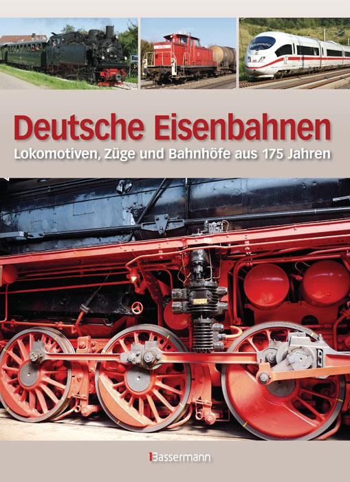 Deutsche Eisenbahnen: Lokomotiven, Züge und Bah...