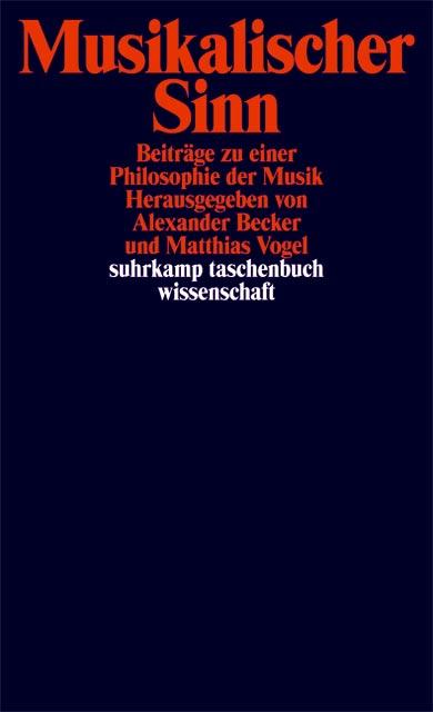 Musikalischer Sinn: Beiträge zu einer Philosoph...