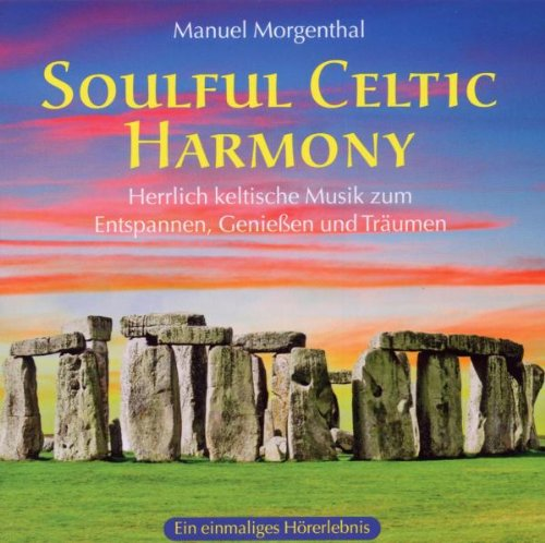 Manuel Morgenthal - Soulful Celtic Harmony