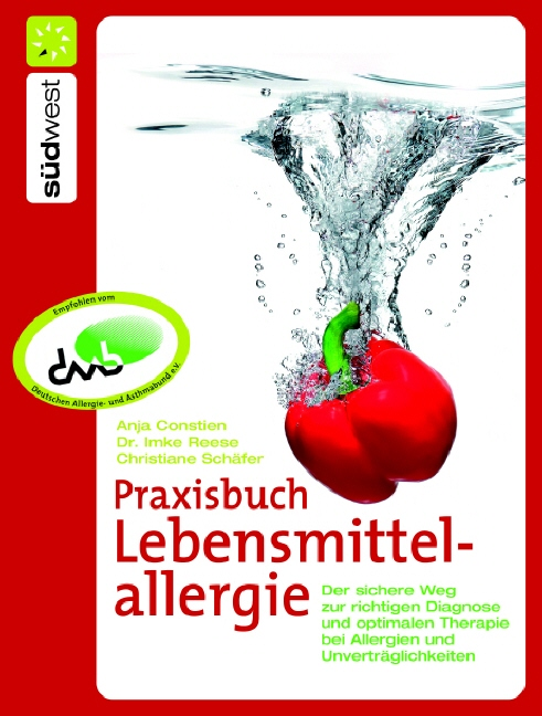Praxisbuch Lebensmittelallergie: Der sichere We...