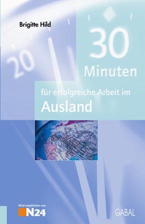 30 Minuten für erfolgreiche Arbeit im Ausland -...