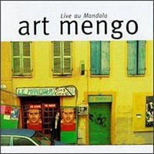 Art Mengo - Live au Mandala