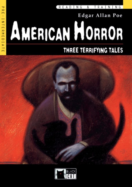 American Horror. Pre-Intermediate. 9./10. Klasse. Three Terrifying Tales. (Lernmaterialien) - Edgar A. Poe