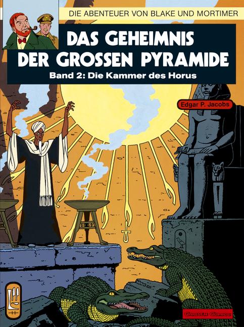 Die Abenteuer von Blake und Mortimer, Bd.2, Das Geheimnis der großen Pyramide - Edgar-Pierre Jacobs