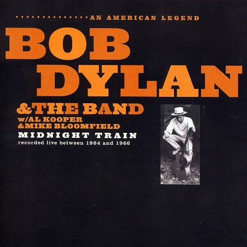Bob & the Band Dylan - Midnight Train