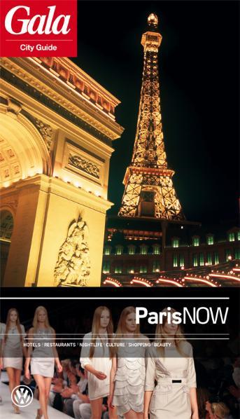 Paris NOW, GALA City Guide. Hotels / Restaurant...