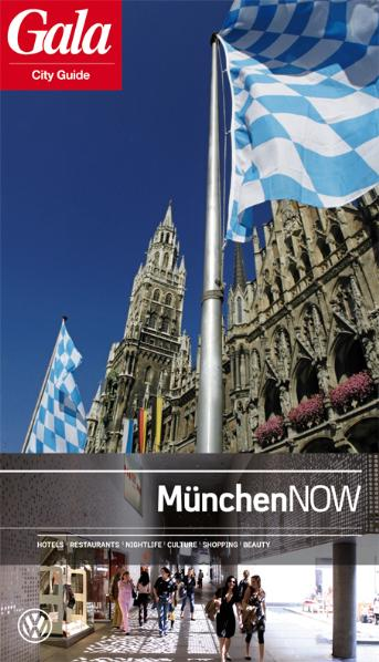 München NOW, GALA City Guide. Hotels / Restaura...
