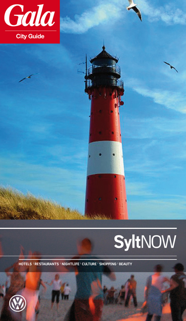 Sylt NOW, GALA City Guide. Hotels / Restaurants...