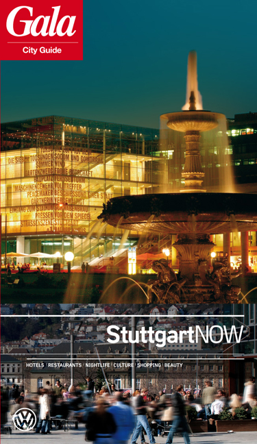 Stuttgart NOW, GALA City Guide. Hotels / Restau...