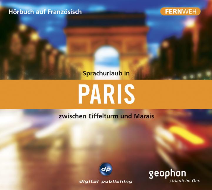 Sprachurlaub in Paris - Hörbuch auf Französisch...