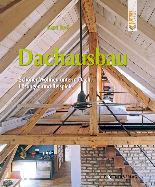 Dachausbau: Schöner Wohnen unterm Dach - Lösung...