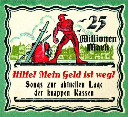 Various - Hilfe! Mein Geld Ist Weg!