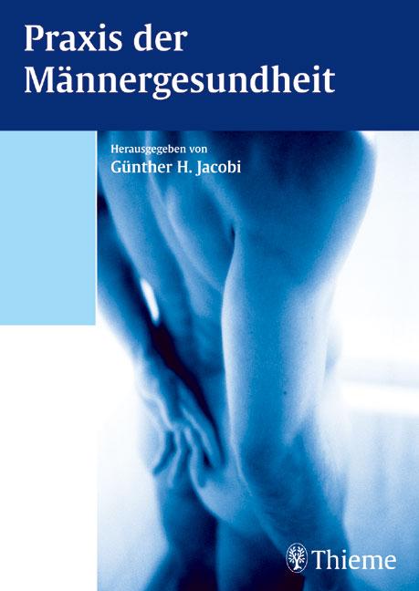 Praxis der Männergesundheit - Günther Jacobi