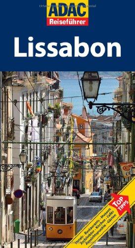 ADAC Reiseführer Lissabon: Hotels / Restaurants...