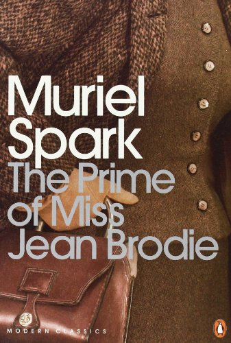 Prime of Miss Jean Brodie (Penguin Modern Classics) - Muriel Spark
