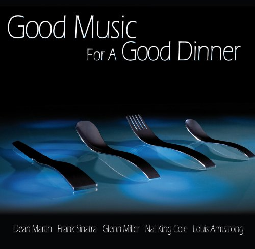 Various - Good Music for a Good Dinner