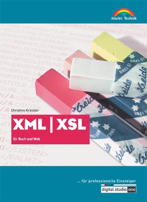 XML/XSL - ... für professionelle Einsteiger . f...