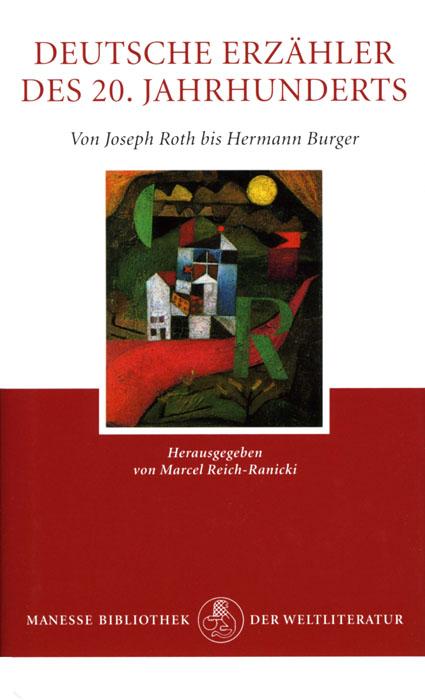 Deutsche Erzaehler des 20. Jahrhunderts. Band 1, Von Joseph Roth bis Hermann Burger