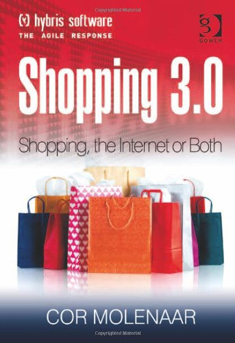 Shopping 3.0: Shopping, the Internet or Both? -...