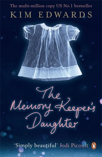 The Memory Keeper´s Daughter - Kim Edwards