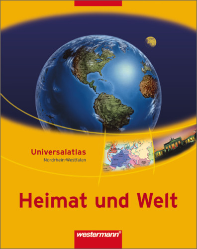Heimat und Welt Universalatlas - Ausgabe 2003 f...