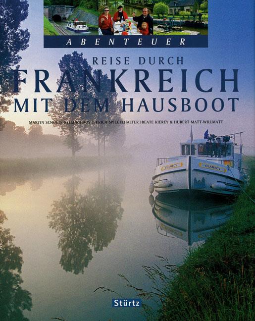 Reise durch Frankreich mit dem Hausboot - Marti...