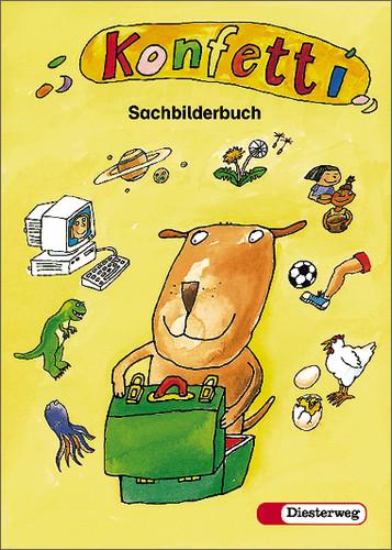 Konfetti Sachbilderbuch. Für alle Bundesländer,...