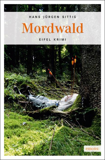 Mordwald - Hans Jürgen Sittig