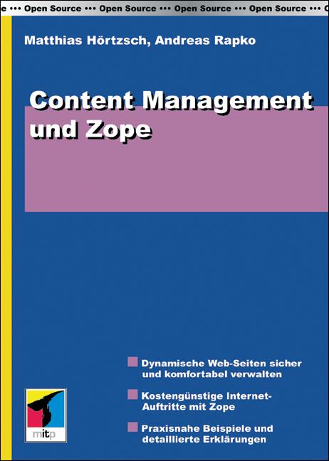 Content Management und Zope - Matthias Hörtzsch