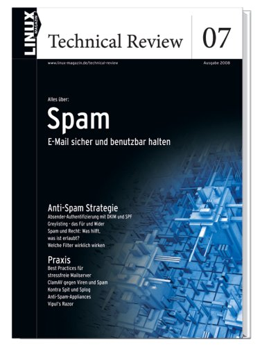Linux Technical Review 07: Spam: E-Mail sicher ...
