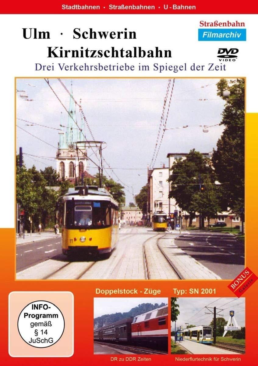 Ulm - Schwerin: Kirnitzschtalbahn