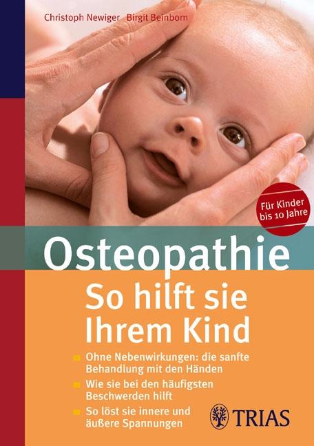 Osteopathie: So hilft sie Ihrem Kind: Ohne Nebe...
