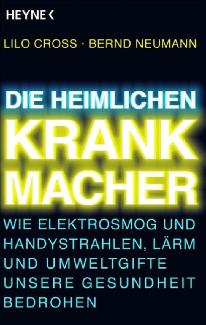 Die heimlichen Krankmacher: Wie Elektrosmog und...