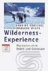 Wilderness-Experience. Motivation ohne Befehl u...