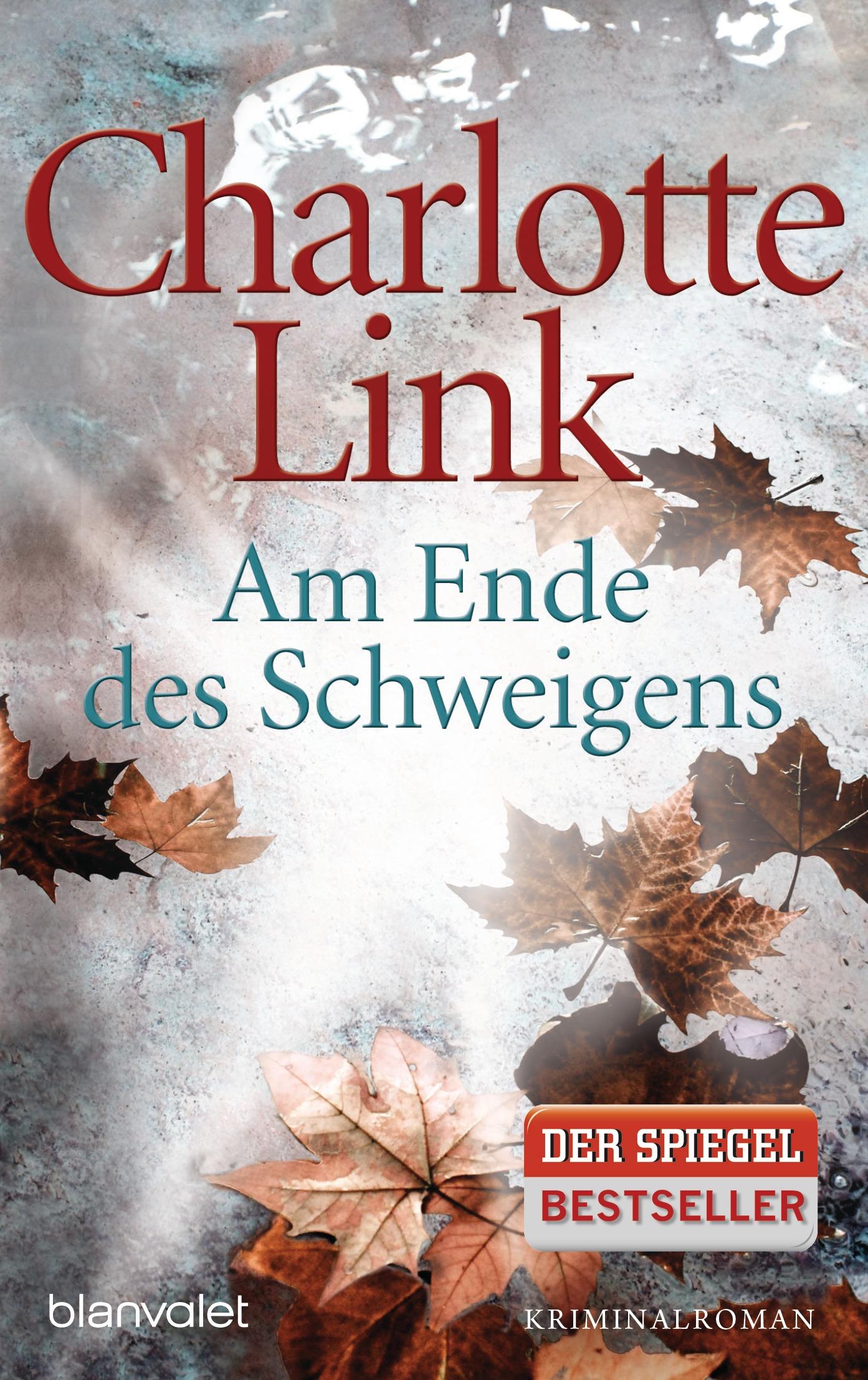 Am Ende des Schweigens: Roman - Charlotte Link