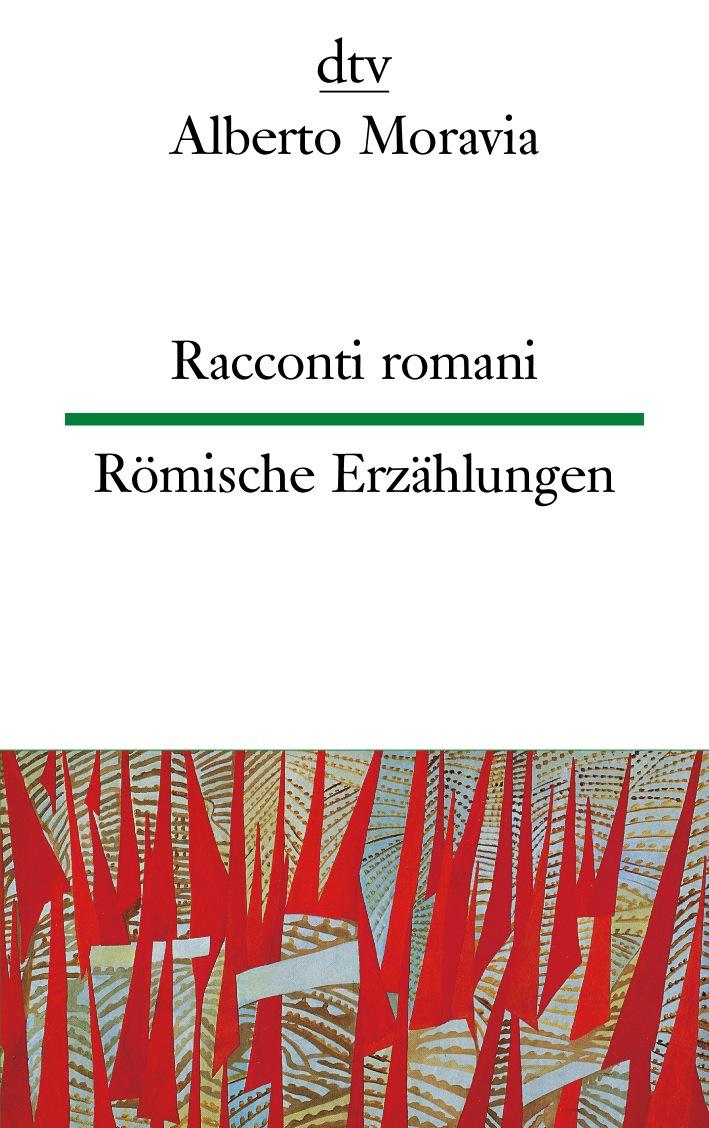 Racconti Romani Römische Erzählungen - Alberto Moravia