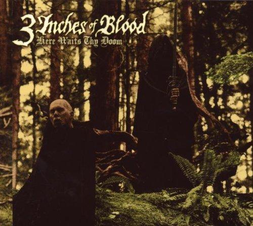3 Inches of Blood - Here Waits Thy Doom-Ltd.Digipack