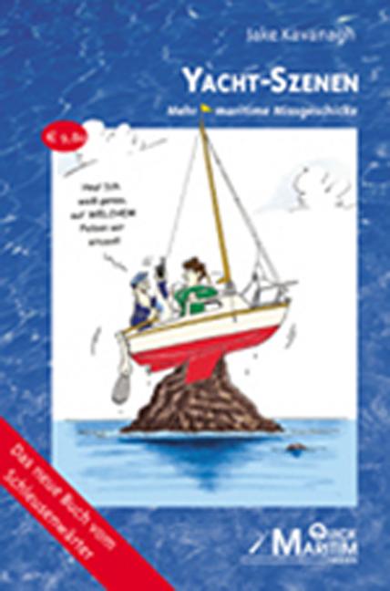 Yacht - Szenen: Mehr maritime Missgeschicke - J...