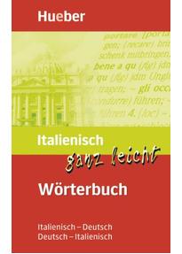 Italienisch Ganz Leicht Wörterbuch Italienisch Deutsch Deutsch